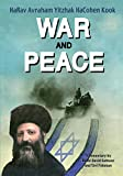 img - for War and Peace:The Teachings of HaRav Avraham Yitzhak HaCohen Kook book / textbook / text book