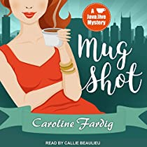 MUG SHOT: JAVA JIVE MYSTERY SERIES, BOOK 2