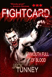 A Mouth Full Of Blood (Fight Card Book 6)