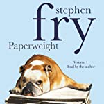 Paperweight, Volume 1 | Stephen Fry