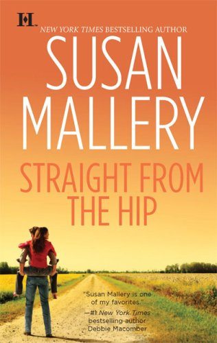 Straight from the Hip (Lone Star Sisters, Book 3) by HQN Books