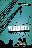 Weird City, Joshua Long, 0292722060