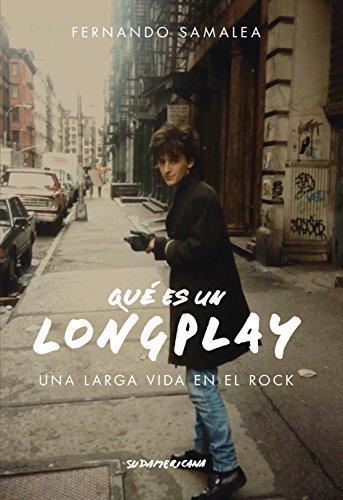 Descargar Libro Qué Es Un Long Play: Una Larga Vida En El Rock Fernando Pedro Samalea