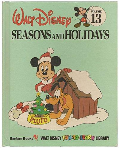 Seasons and Holidays (Walt Disney Fun-To-Learn Library, Volume 13)