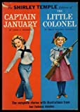 img - for Captain January and the Little Colonel: Shirley Temple Edition book / textbook / text book