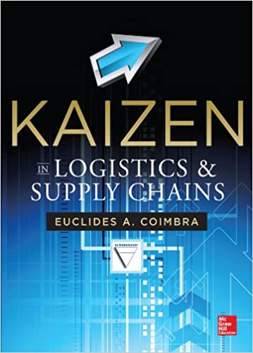 Kaizen in logistics and supply chains euclides coimbra ebook kaizen in logistics and supply chains 1st edition kindle edition fandeluxe Ebook collections