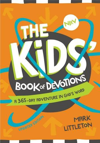 The NIrV Kids' Book of Devotions Updated Edition: A 365-Day Adventure in God's Word (Littleton Imports)