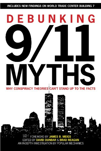(Debunking 9/11 Myths: Why Conspiracy Theories Can't Stand Up to the Facts)