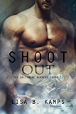 Shoot Out (The Baltimore Banners Book 7)