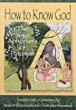 How to Know God, Swami Prabhavananda, Christopher Isherwood, Patanjali, 0874810418