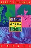 Elvis, Jesus & Coca-Cola (Kinky Friedman Novels)