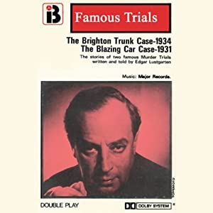 The Brighton Trunk Case & The Blazing Car Case Performance