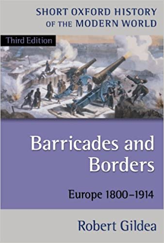 Barricades and Borders: Europe 1800-1914 (Short Oxford History of the Modern World)