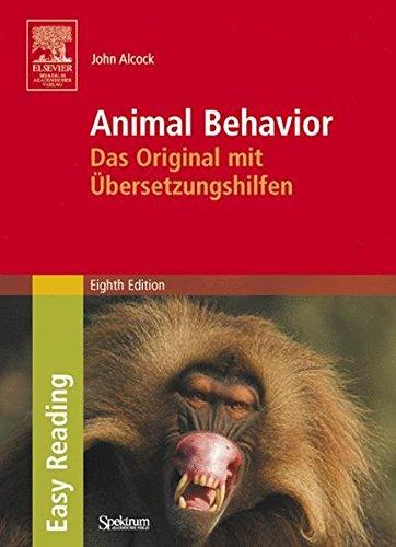 Animal Behavior: Das Original mit Übersetzungshilfen. Easy Reading Edition: An Evolutionary Approach