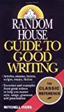 img - for Random House Guide to Good Writing by Mitchell Ivers (1993-10-04) book / textbook / text book