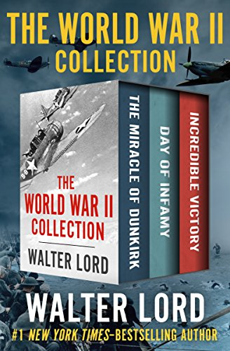 The World War II Collection: The Miracle of Dunkirk, Day of Infamy, and Incredible Victory (Best Colleges For Theater Majors)