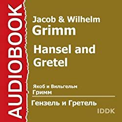 Hansel and Gretel [Russian Edition]