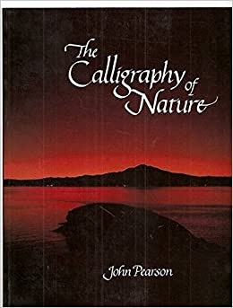 the calligraphy of nature harper colophon books
