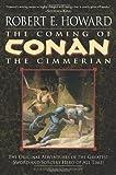 The Coming of Conan the Cimmerian: Book One (Conan of Cimmeria (Paperback))