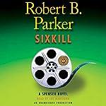 Sixkill   Robert B. Parker