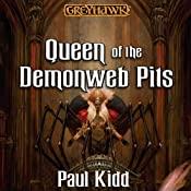 Queen of the Demonweb Pits: Dungeons & Dragons: Greyhawk, Book 4 | Paul Kidd