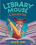 Library Mouse #2: A Friend's Tale