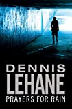 Front cover for the book Prayers for Rain by Dennis Lehane