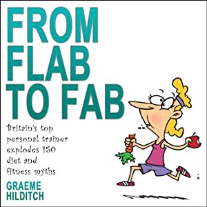 From Flab to Fab Audiobook