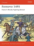 Fornovo 1495: France's bloody fighting retreat (Campaign)
