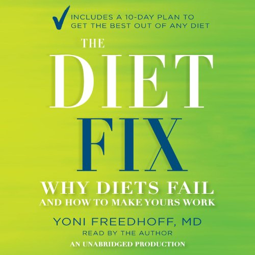 The Diet Fix: Why Diets Fail and How to Make Yours Work Audiobook [Free Download by Trial] thumbnail