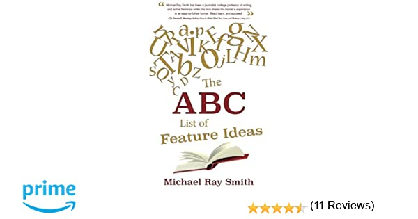 The ABC List of Feature Ideas: Michael Ray Smith: 9781941103081 ...