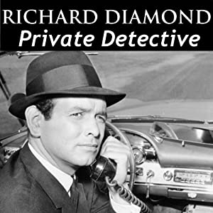 Richard Diamond, Private Detective: Old Time Radio - 122 Shows Radio/TV Program