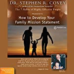 How to Develop Your Family Mission Statement | Stephen R. Covey
