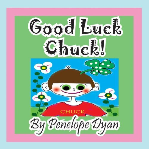 Good Luck Chuck! by Dyan, Penelope (2013) Paperback
