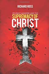 Student Ministry and the Supremacy of Christ Paperback
