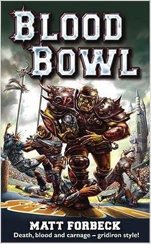 Blood Bowl by Matt Forbeck (2005-07-14)