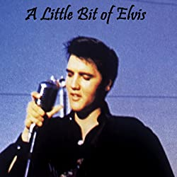 A Little Bit of Elvis