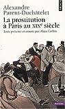 La prostitution à Paris au XIXe siècle par Parent-Duchâtelet