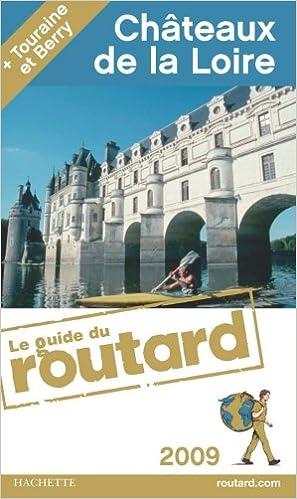 Lire et télécharger des livres Châteaux de la Loire by Philippe Gloaguen iBook 2012444407