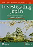 img - for Investigating Japan: Prehistory To Postwar book / textbook / text book