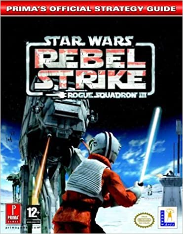 Livres de téléchargement gratuits sur Google Star Wars: Official Strategy Guide: Rogue Sqadron III - Rebel Strike by Prima Development (2003-11-07) B01K91FZGI FB2