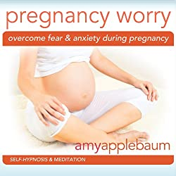 Overcome Fear & Anxiety During Pregnancy