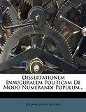 Dissertationem Inauguralem Politicam de Modo Numerandi Populum..., Johann David Köhler, 1273328116