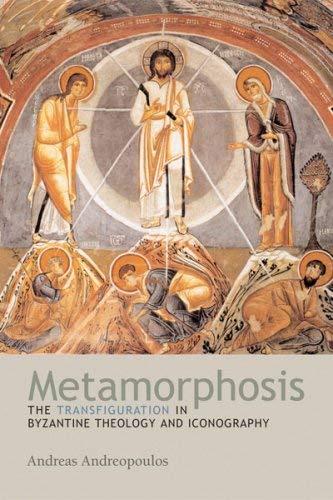 Metamorphosis: The Transfiguration in Byzantine Theology And Iconography pdf epub