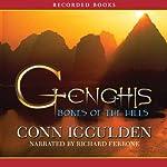 Genghis: Bones of the Hills | Conn Iggulden