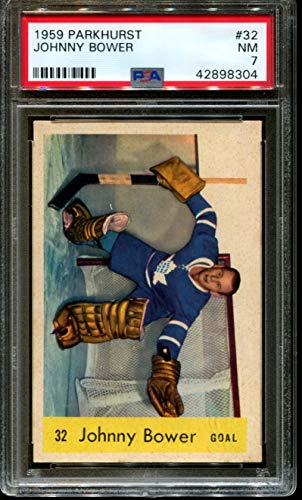 1959 PARKHURST #32 JOHNNY BOWER MAPLE LEAFS HOF PSA 7 H2709385-304