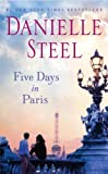 Five Days in Paris, Danielle Steel, 0345528190