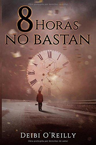 8 Horas no Bastan