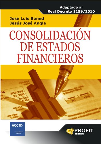 consolidacin-de-estados-financieros-adaptado-al-real-decreto-1159-2010-spanish-edition