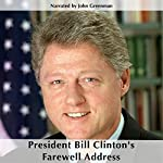President Bill Clinton's Farewell Address | Bill Clinton
